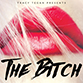 The Bitch by Tracy Tegan